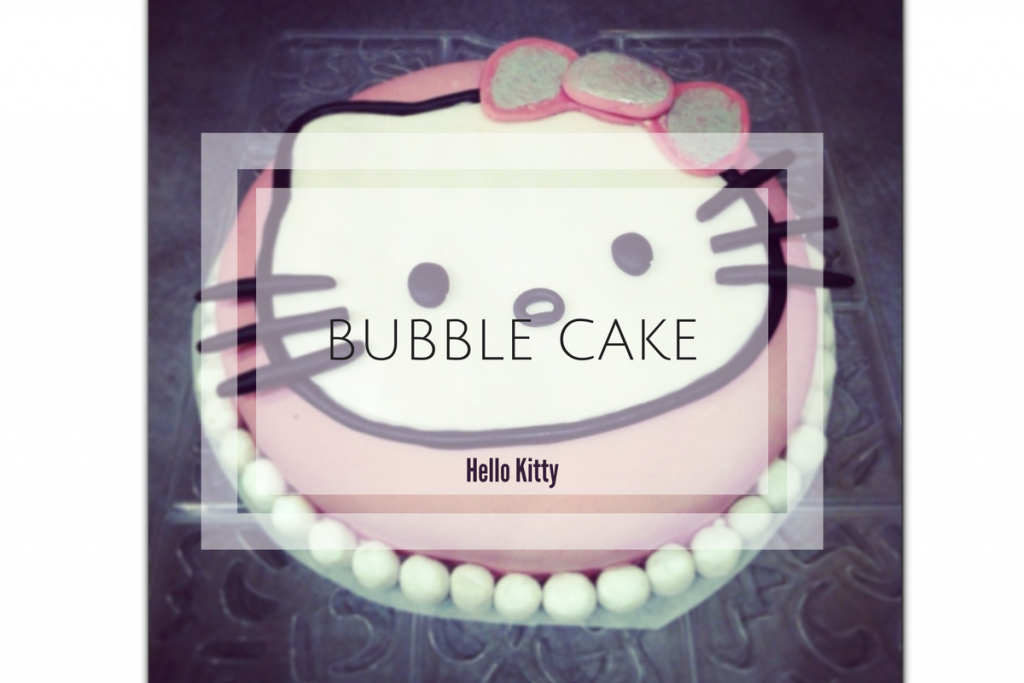 The Bubble Cake Hello Kitty Bienvenue Chez Vero