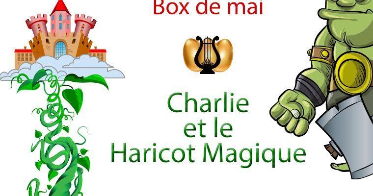 Charlie et le haricot magique + concours