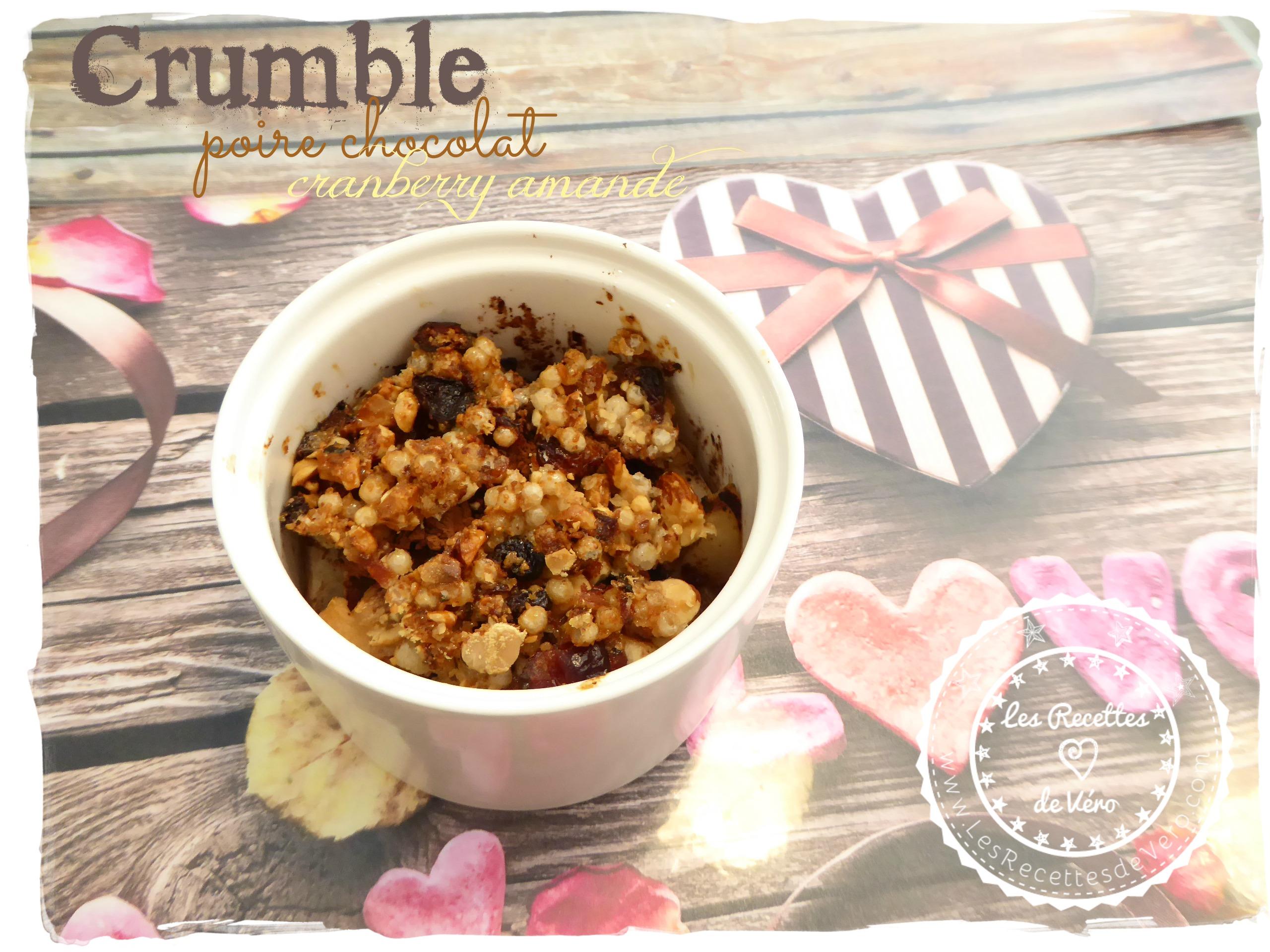 Crumble poire chocolat cranberry amande