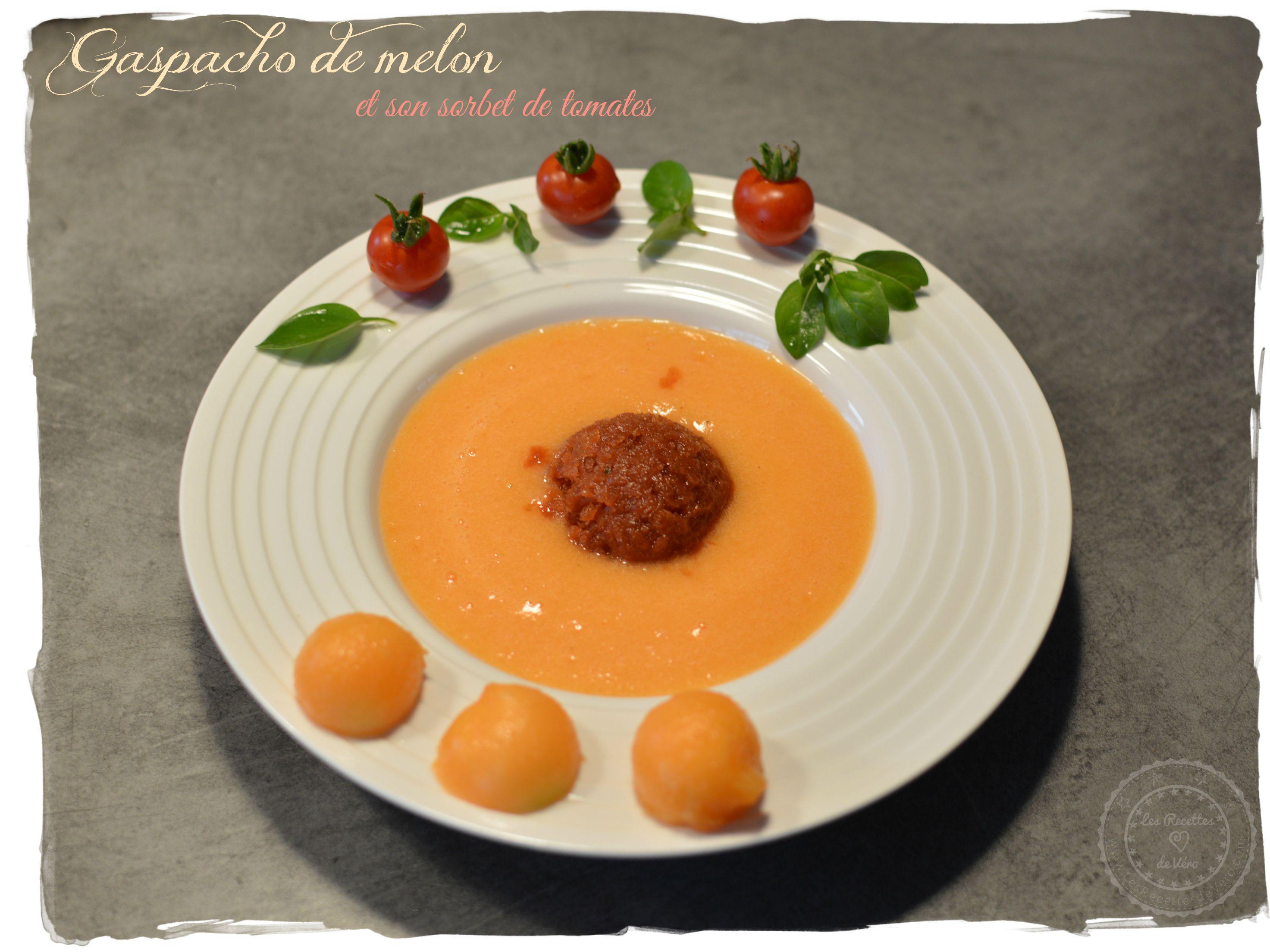 gaspacho de melon sorbet tomates