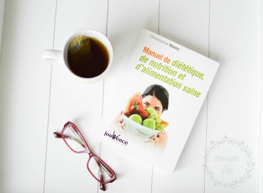 [BIENVENUE CHEZ VERO] Manuel de diététique, de nutrition et d'alimentation saine