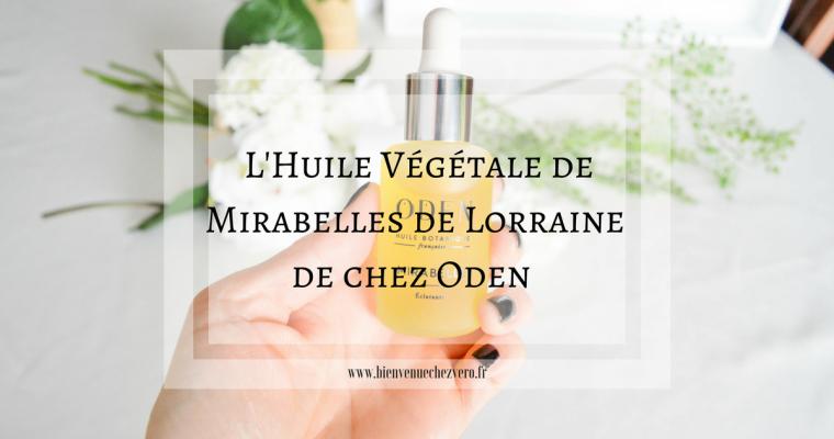 L'huile végétale – Mirabelle de Lorraine de chez Oden