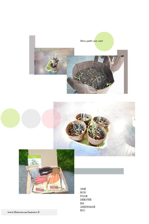 Bienvenue chez Vero - Mon petit coin vert - Box Débuter jardinage bio