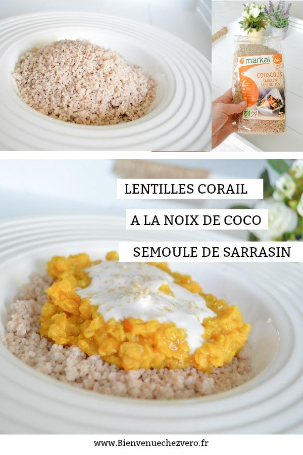 Bienvenue chez Vero - Lentilles corail noix de coco sarrasin - Pinterest