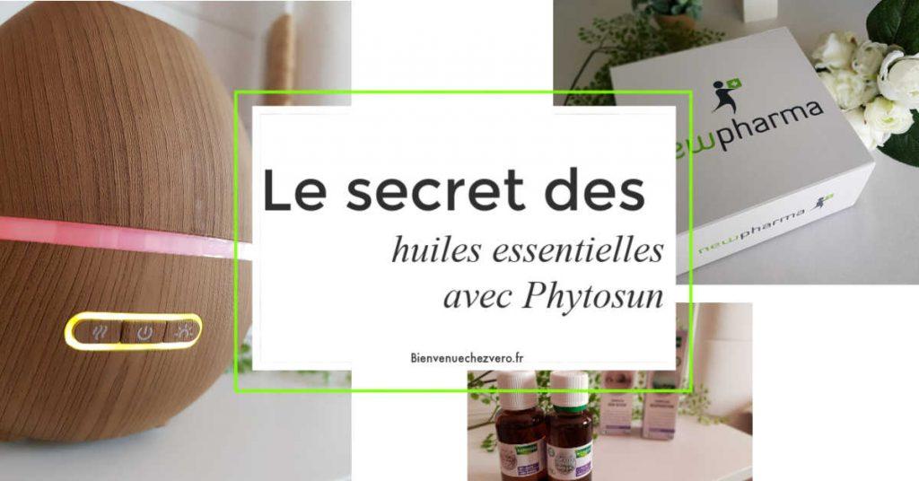 Le secret des huiles essentielles avec Phytosun - Bienvenue chez vero - Pint it