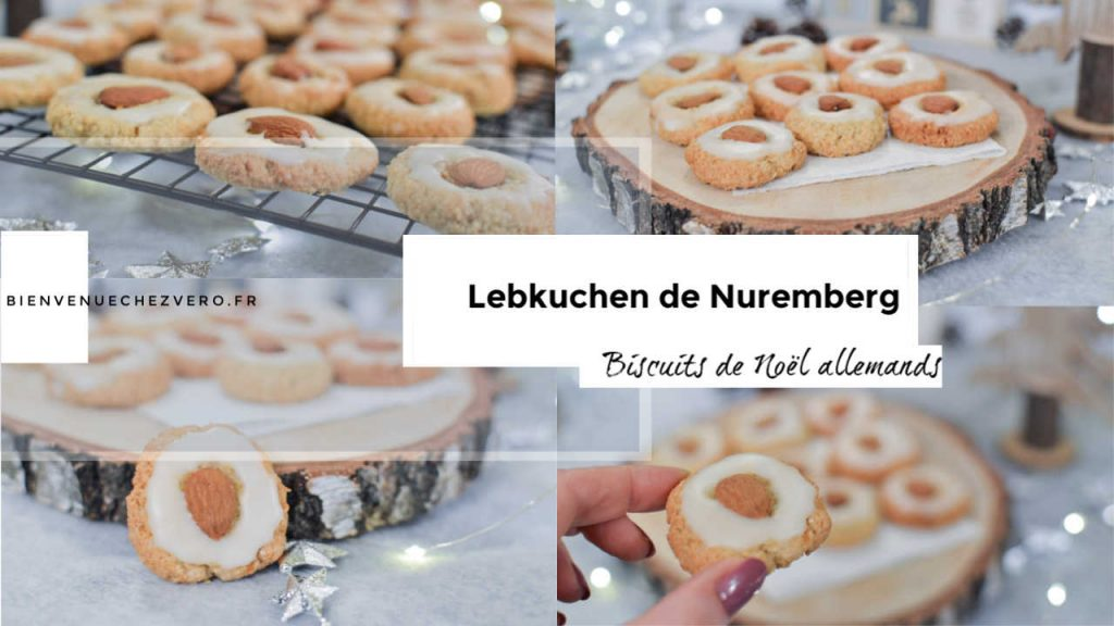 Lebkuchen de Nurember - Biscuits de Noël Allemands - Bienvenue chez vero - PIN IT