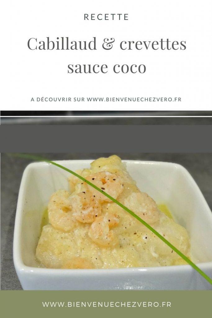 Cabillaud et Crevettes sauce coco - Bienvenue chez vero