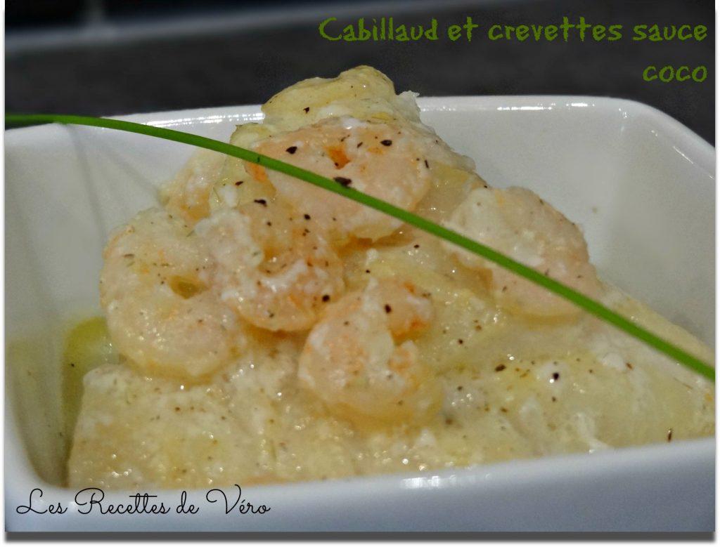 Recette de cabillaud et crevettes sauce coco - Bienvenuechezvero.fr