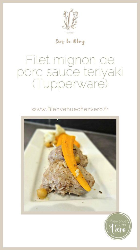 Filet mignon de porc sauce teriyaki (Tupperware)