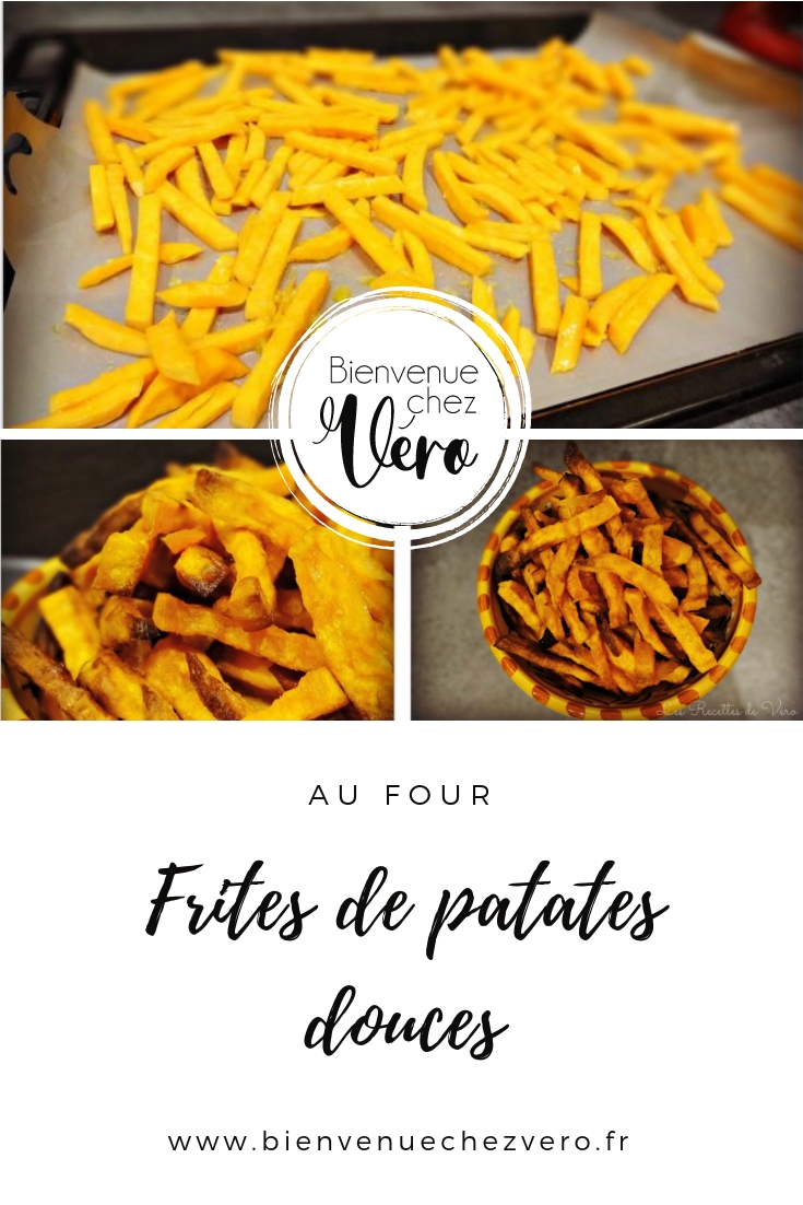 Frites de patates douces au four - Bienvenue chez vero - PIN IT