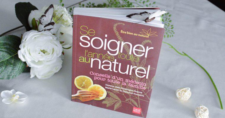 Comment se soigner au naturel toute l'année ?