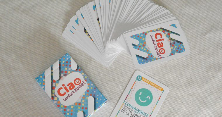 Ciao Comfort Zone ou quand sortir de sa zone de confort devient un jeu