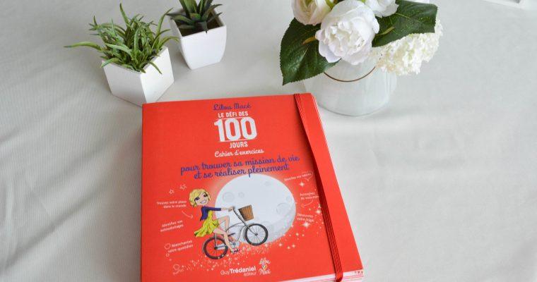 Comment trouver sa mission de vie avec le défi des 100 jours de Lilou Macé ?