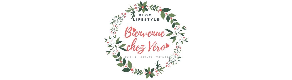 Bienvenue chez Vero - Blog Lifestyle 1