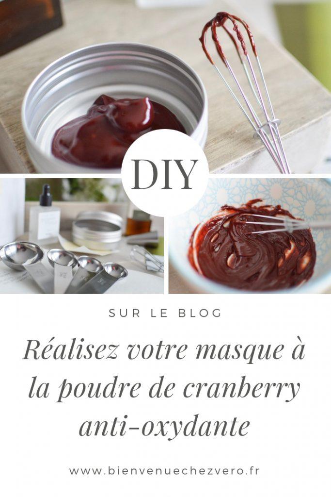 DIY - Réalisez votre masque à la poudre de cranberry anti-oxydante - Bienvenue chez Vero PIN IT