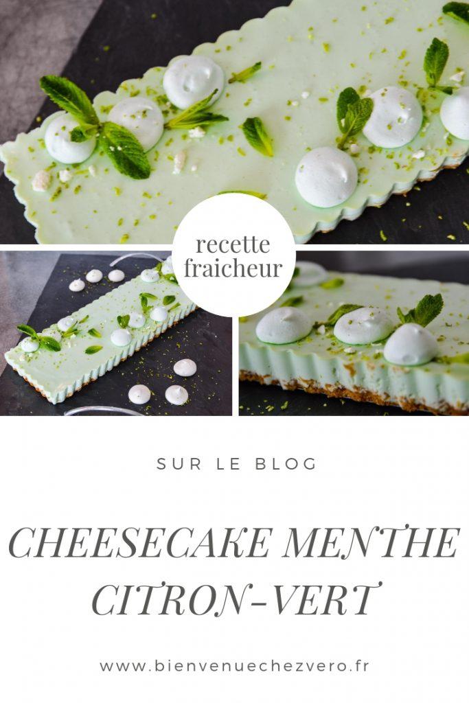 Recette fraicheur Cheesecake Menthe citron vert Bienvenue chez vero PIN IT