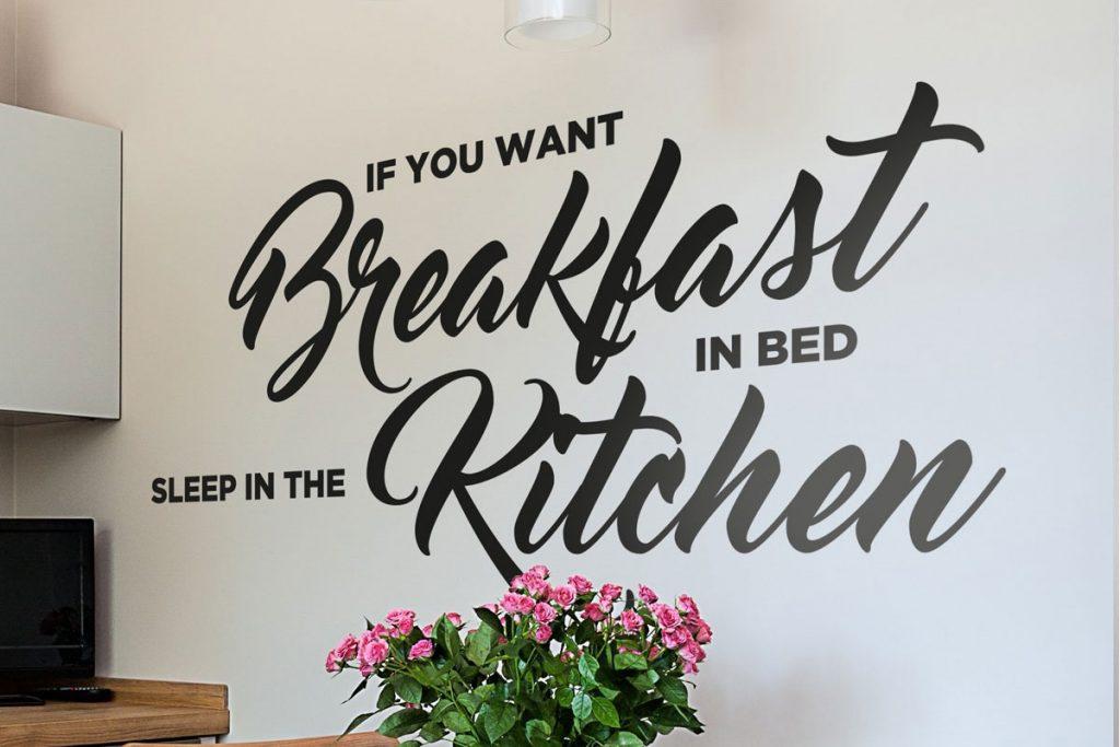 If you wan breakfast in bed sleep in the kitchen - Stickers muraux - Bienvenue chez vero