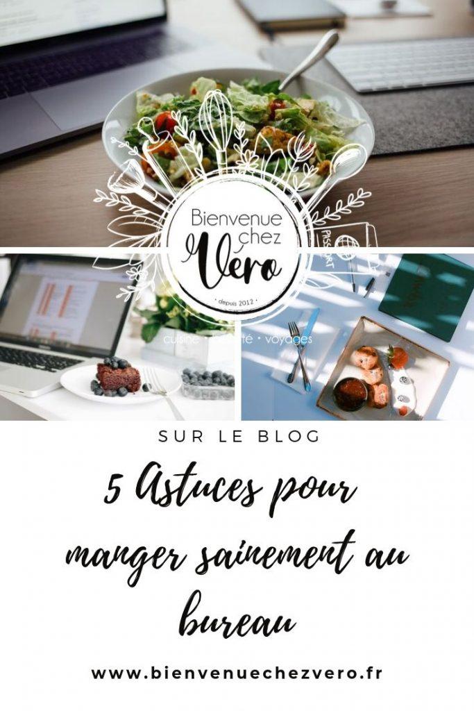 5 astuces pour manger sainement au bureau