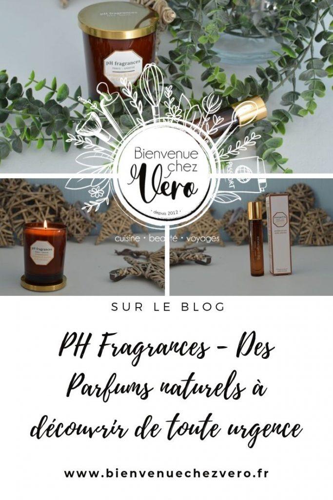 PH Fragrances - Des Parfums naturels à découvrir de toute urgence - Bienvenue chez vero