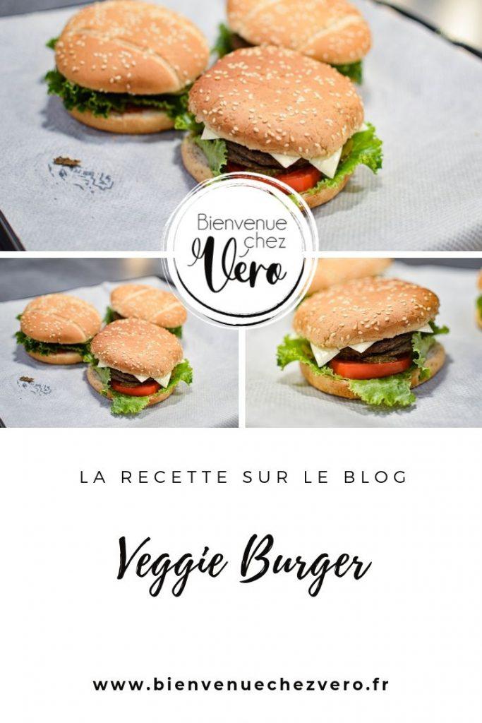 Larecette du Veggie Burger - Bienvenue chez Vero - PIN IT