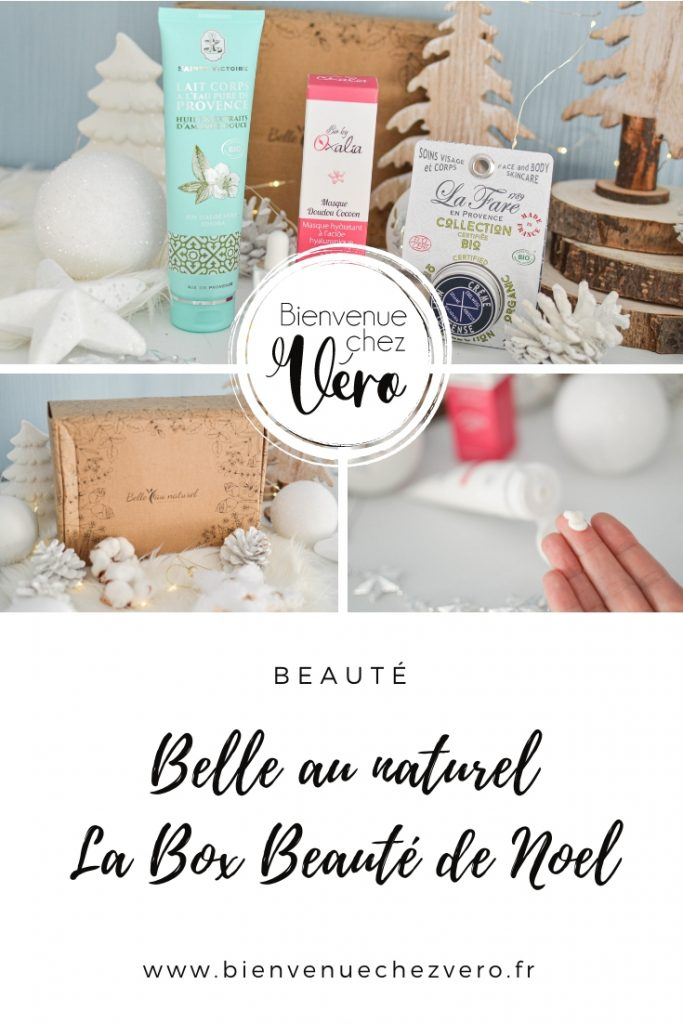Belle au naturel, La box beauté de Noel - Bienvenuechezvero.fr - PIN IT