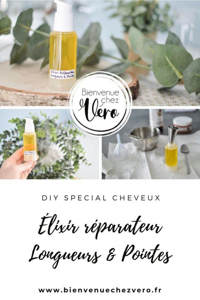 DIY Spécial Cheveux - Elixir réparateur Longueurs & pointes - Bienvenue chez vero - PIN IT