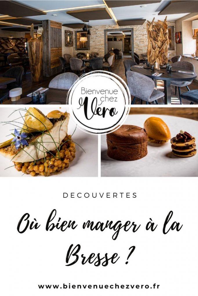 Où bien manger à la bresse - Découverte restaurant - Bienvenuechezvero.fr