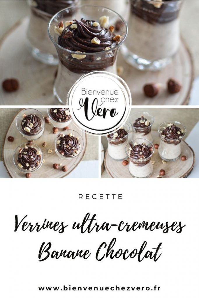Verrines ultra-fondantes banane chocolat - Recette - Bienvenue chez vero