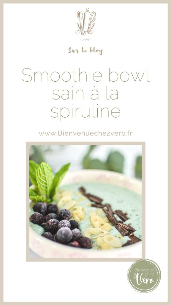 Epingle pinterest smoothie bowl sain à la spiruline