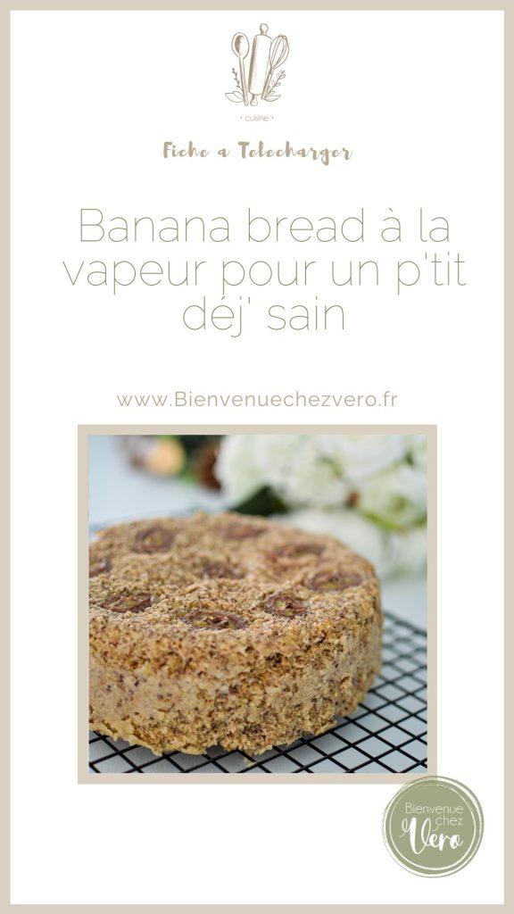 Banana bread à la vapeur sans gluten, sans lactose pour un petit déjeuner sain fiche à télécharger