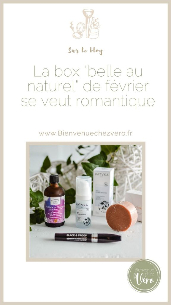 Découvre la box Belle au naturel de Février