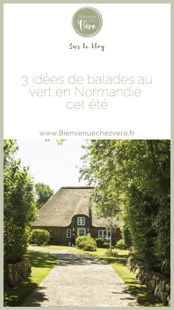3 idées de balade au vert cet été en Normandie