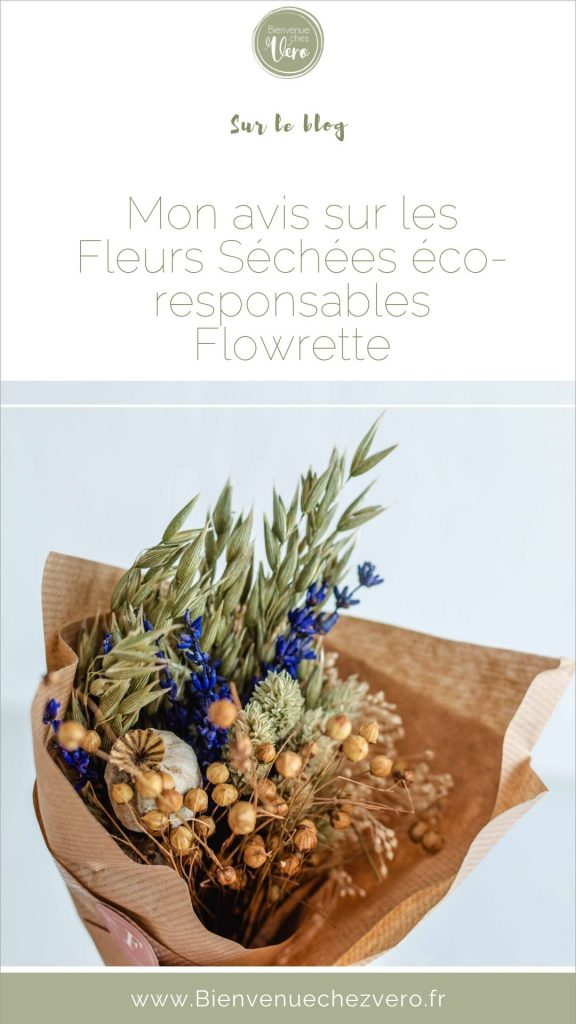 Mon avis sur les fleurs séchées éco-responsables de chez Flowrette