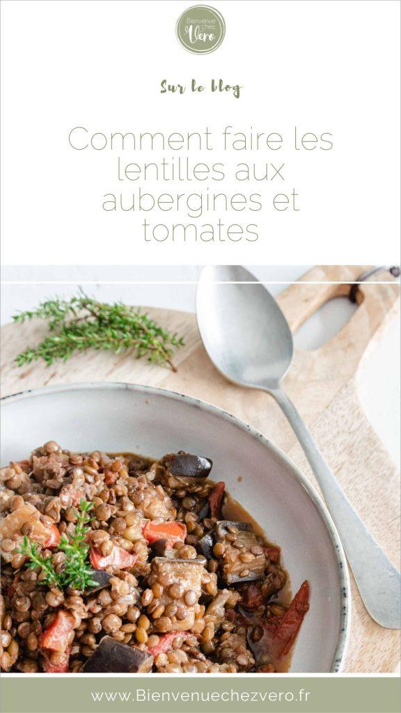Recette des lentilles aux aubergines et tomates